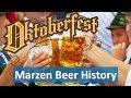 History of the Märzen -- Oktoberfest Beer