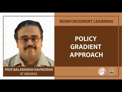 Lec 46 - Policy Gradient Approach