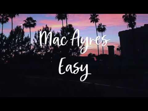 mac-ayres---easy-(lyrics)