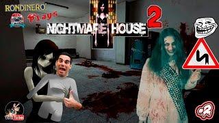 NIGHTMARE HOUSE 2 (Prólogo- FIN) - #2  La niña de la Curva es MUY TROLL