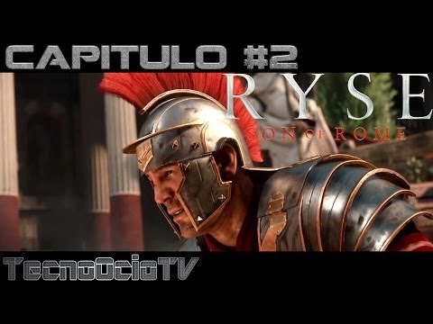 RYSE: Son of Rome | Capitulo #2 | XBOX ONE HD 1080p Gameplay