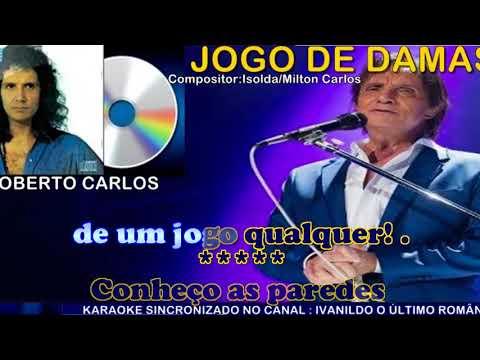 Jogo de Damas  -  Roberto Carlos   -   karaoke
