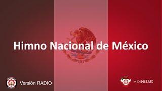 Himno Nacional de #México (VERSIÓN RADIO)