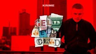 Krime - GELD GELD GELD (Official Video)