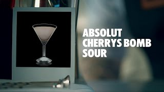ABSOLUT CHERRYS BOMB SOUR DRINK RECIPE - HOW TO MIX