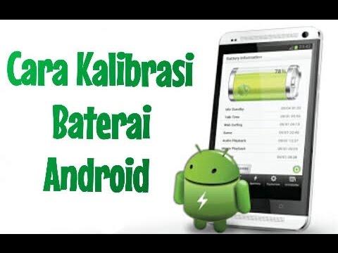 Cara Kalibrasi Baterai Hp Android Yang Bermasalah Youtube