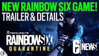 New Rainbow Six Game! Quarantine - Tom Clancy's Rainbow Six