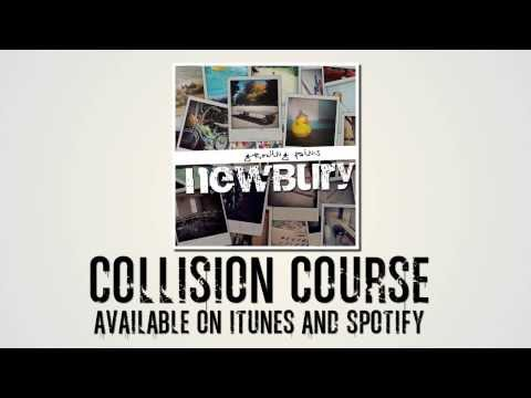 """Newbury - """"Collision Course"""" (Official Lyric Video)"""