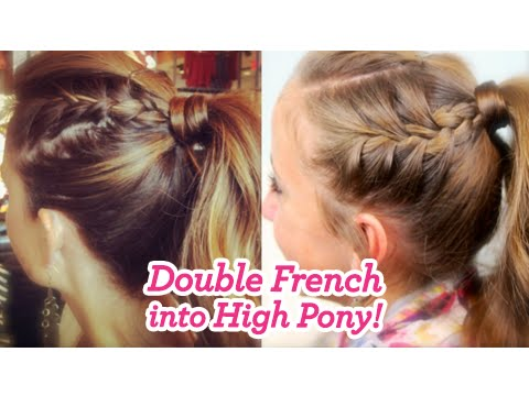 Double French Into High Pony Cute Girls Hairstyles Youtube
