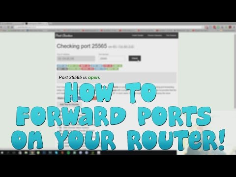 How To Forward (Open) Ports On Your Router!
