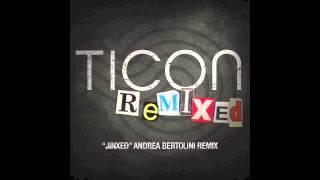 Ticon - Jinxed (Andrea Bertolini Remix)