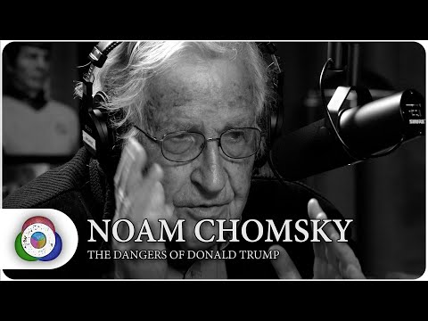 Noam Chomsky:The dangers of Donald Trump