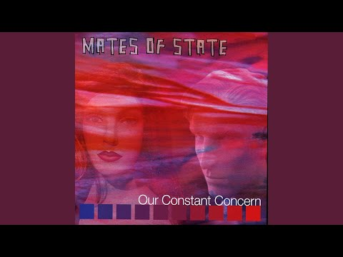 mates of state as night as now