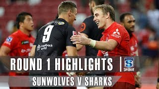 ROUND 1 HIGHLIGHTS: Sunwolves v Sharks - 2019