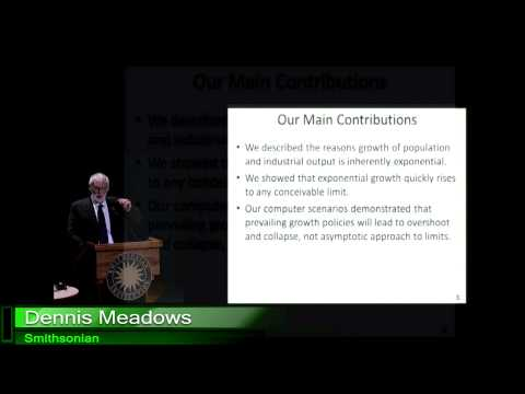 5. Dennis Meadows - Perspectives on the Limits of Growth: It is too late for sustainable development