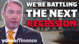Jeffrey Gundlach: We are battling the next recession
