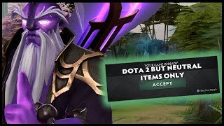 Dota 2 But Neutral Items Only