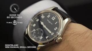 GONE IN 60 SECONDS - Montblanc 1858 Manual Small Second