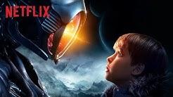 Lost in Space – Verschollen zwischen fremden Welten | Offizieller Trailer | Netflix