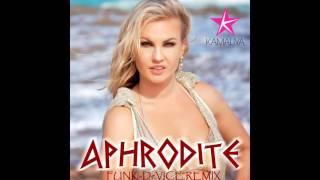 Kamaliya - Aphrodite (FunK DeVice Remix)