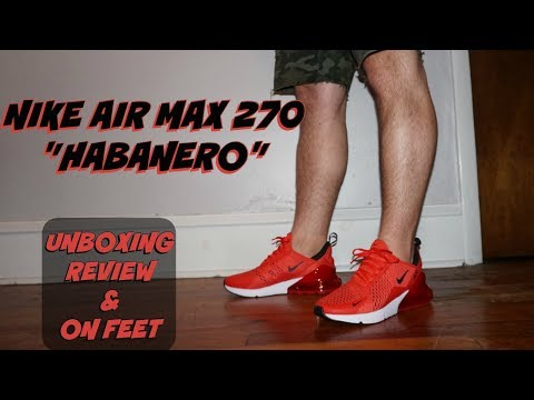 """honest-review-of-the-nike-air-max-270-""""habanero""""!!!-unboxing-+-review-+-on-feet!!!"""