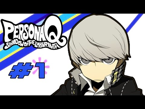 Persona Q: Shadow of the Labyrinth 3DS - Walkthrough Part 1 [HD]