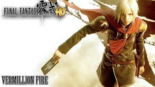 Final Fantasy Type-0 HD OST Vermillion Fire ( Final Boss Theme ) thumbnail