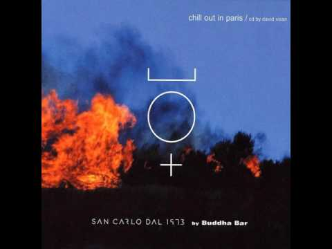 Chill Out in Paris 1 (CD2 - Mixed by David Visan)