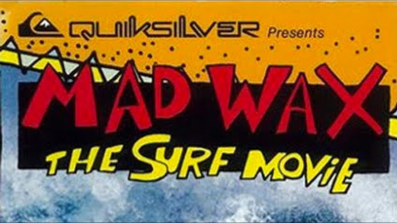 Download Quiksilver Presents Mad Wax The Surf Movie (1987)