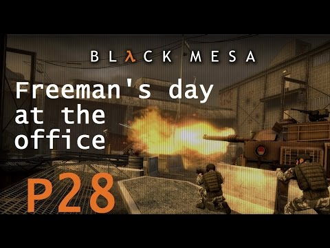 Freeman's Day at the Office - Black Mesa [P28]
