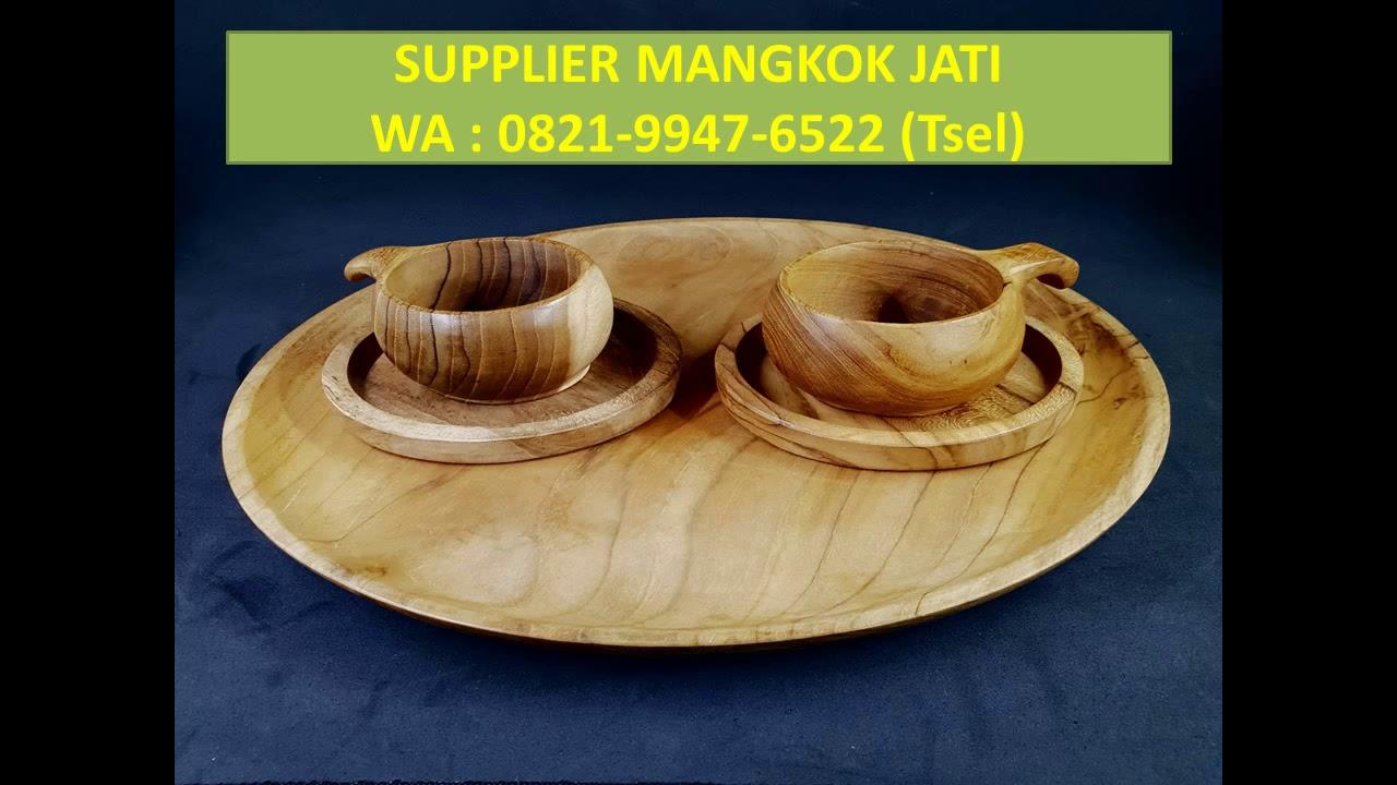 0821 9947 6522 Tsel Supplier Mangkok Kayu 2021 Cat 2022