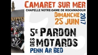 PARDON DES MOTARDS CAMARET (29) 2017