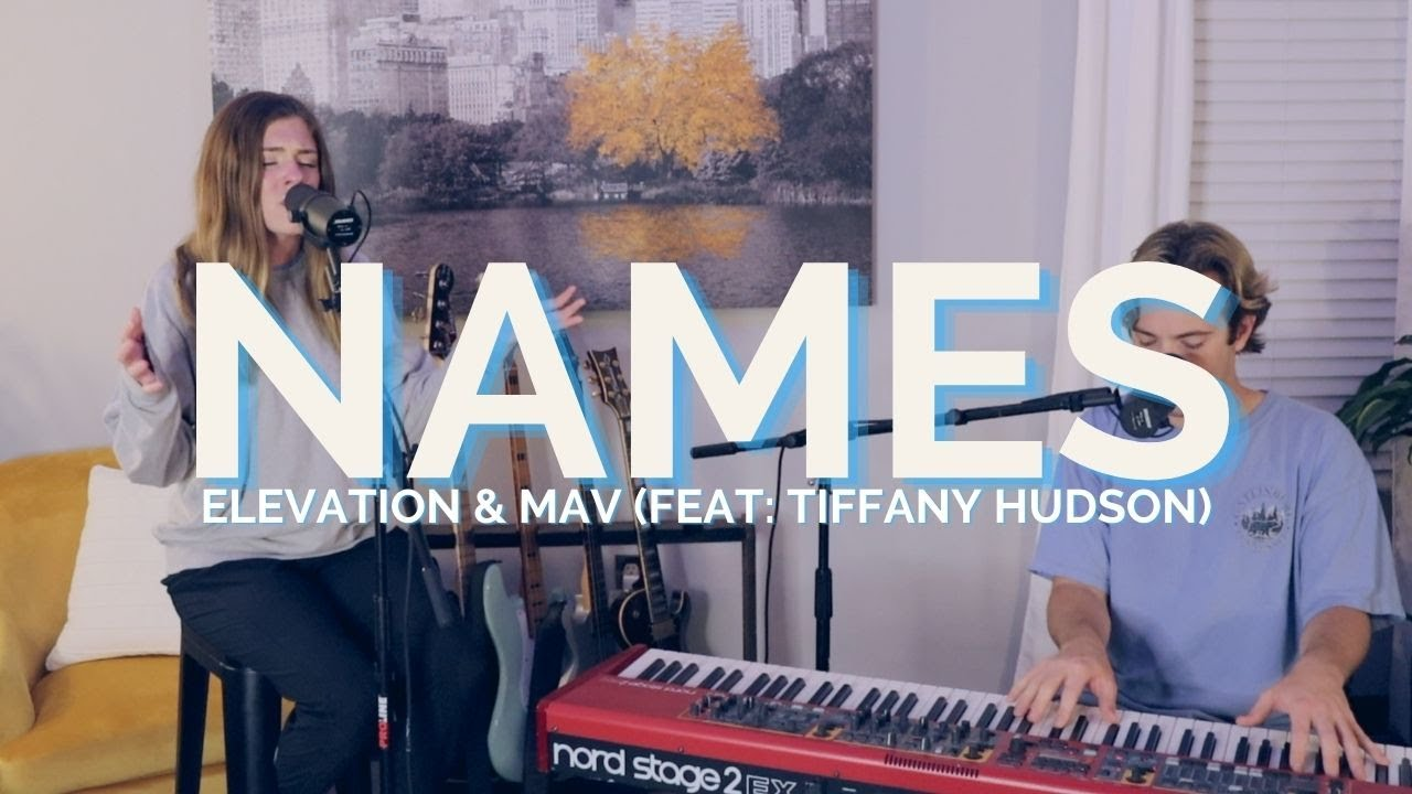 Download Names   Cover   Elevation Worship & Maverick City Music (feat: Tiffany Hudson