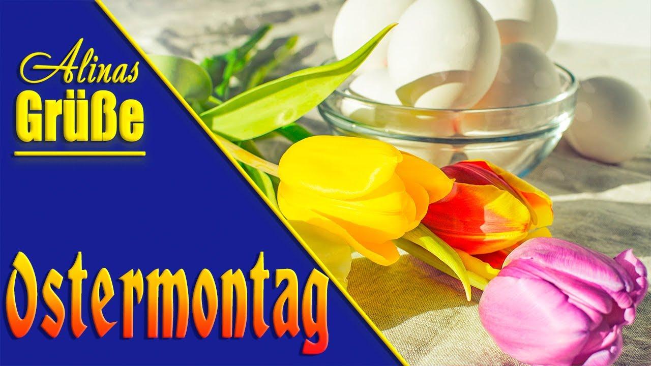 Schönen Ostermontag Liebe Grüße zum Ostermontag