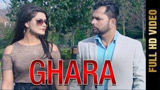 GHARA (FULL VIDEO) | NACHHATTAR BRAR & SUDESH KUMARI | New Punjabi Songs 2018 | AMAR AUDIO