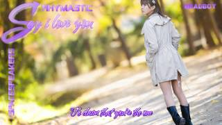 Say I Love You - Rhymastic