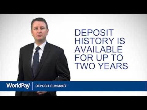 World Pay Deposit Summary Tutorial