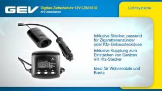 GEV Digitale Zeitschaltuhr 12V LZM 6102