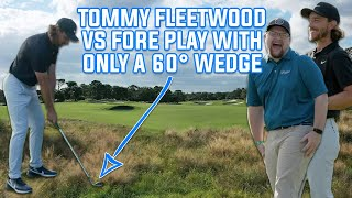 Tommy Fleetwood Vs Fore Play - One Club Challenge, 60° Wedge