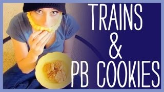 Trains And Peanut Butter Cookies