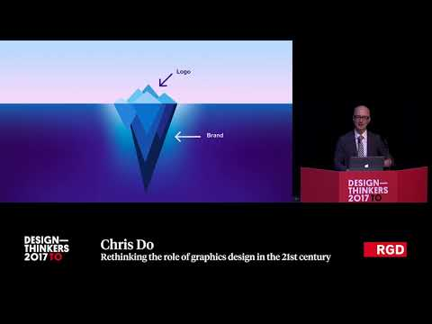 DesignThinkers Toronto 2017 – Rethinking the Role of Graphic Design in the 21st Century by Chris Do