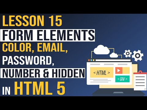 HTML 5 Form Elements : Color, Email, Password, Number And Hidden - Html Tutorial (Lesson - 15)