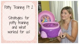 Potty Training Pt 2: Strategies and What Worked for Us!