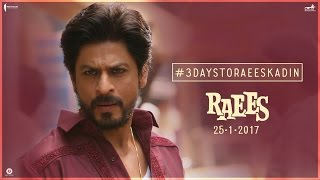 3 Days To Go   Raees Ka Din   Shah Rukh Khan, Nawazuddin Siddiqui   Releasing Jan 25