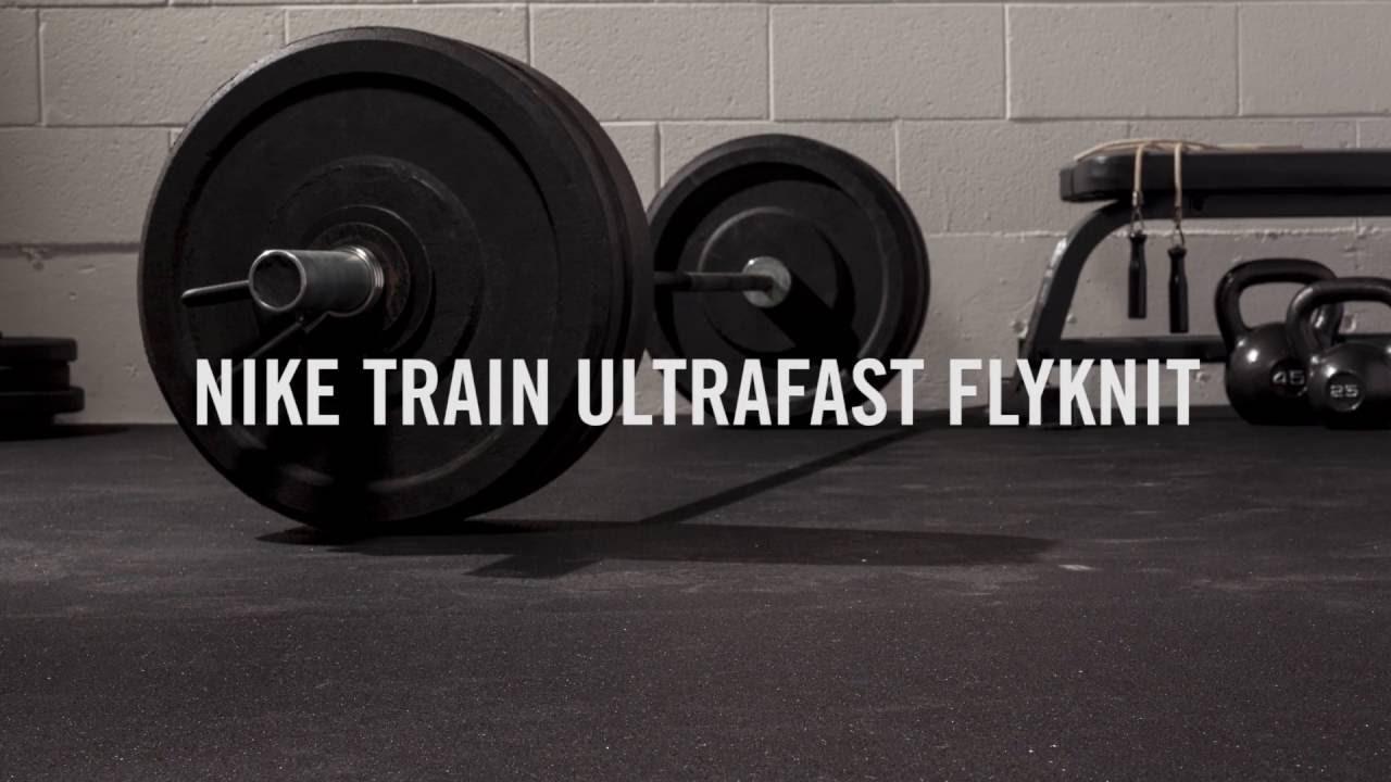 2969a3b1fcde48 Nike Train Ultrafast Flyknit - YouTube