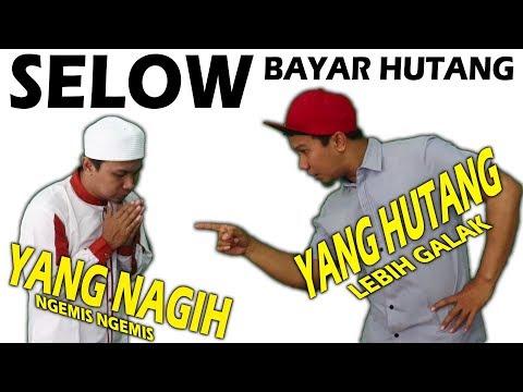 Parodi Selow Wahyu - versi BAYAR HUTANG