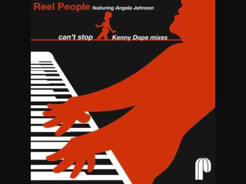 Reel People      -    can't stop    (kenny dope remix)