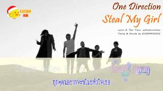 [Karaoke/Thai Sub] One Direction - Steal My Girl