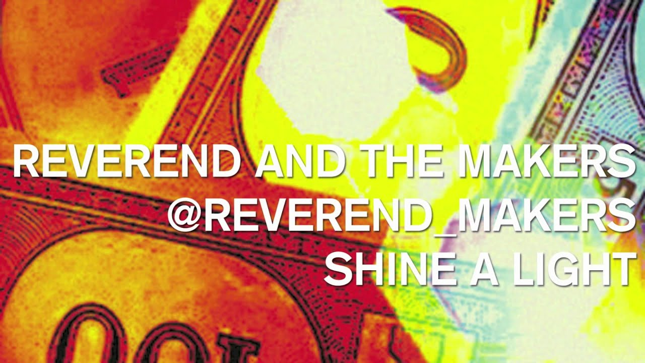 reverend-and-the-makers-shine-a-light-reverendmakers