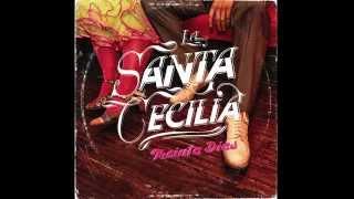 La Santa Cecilia -Cuchara